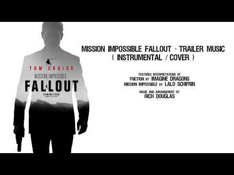 MISSION IMPOSSIBLE FALLOUT TRAILER MUSIC - Instrumental - HD / HQ - Cover