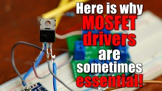 Here is why MOSFET drivers are sometimes essential! || MOSFET Driver Part 1 (Driver, Bootstrapping)