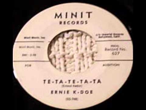 ERNIE K-DOE     Te-Ta-Te-Ta-Ta   JUN '61