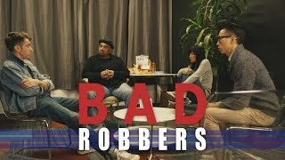 Bad Robbers [Comedy] Ft. Chris Dinh