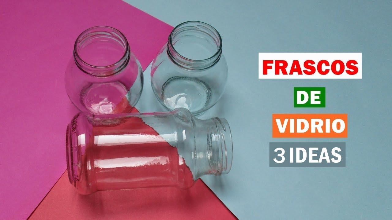 1e3f3d6cc49da 3 ideas para reciclar y decorar frascos de vidrio - YouTube