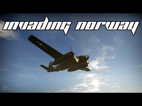 Invading Norway - A-26C Invader War Thunder Gameplay