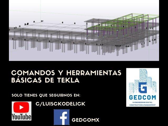 Tekla Structures | 02 Comandos y herramientas básicas de Tekla