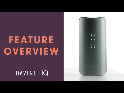 Overview of The DaVinci IQ Vaporizer Features