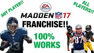 HOW TO GET ANY PLAYER ON MADDEN 17 FRANCHISE!! (OBJ! CAM NEWTON! GRONK! AB) WORKS FOR ALL PLAYERS!!