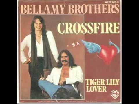 Crossfire Bellamy Brothers