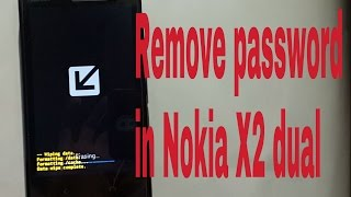 How to remove forgot password lock in Nokia X2 dual