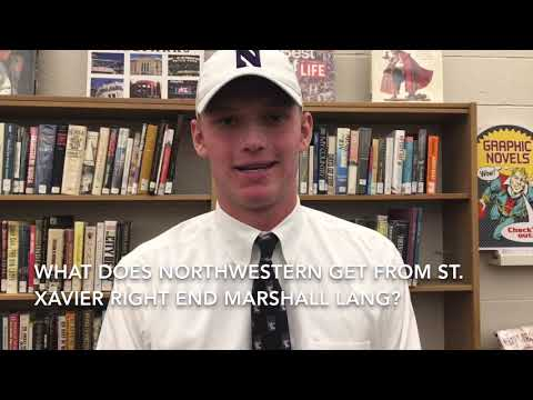 Northwestern Signee Marshall Lang Of St. Xavier