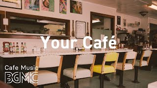 Your Cafe: Happy April Jazz - Wake Up Morning Jazz Coffee Music to Relax at Home