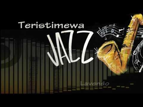 Teristimewa versi Jazz ♫
