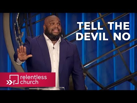 Pastor John Gray: Tell The Devil No