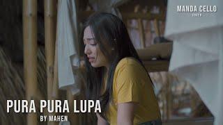 Pura Pura Lupa - Mahen | Manda Cello (cover)