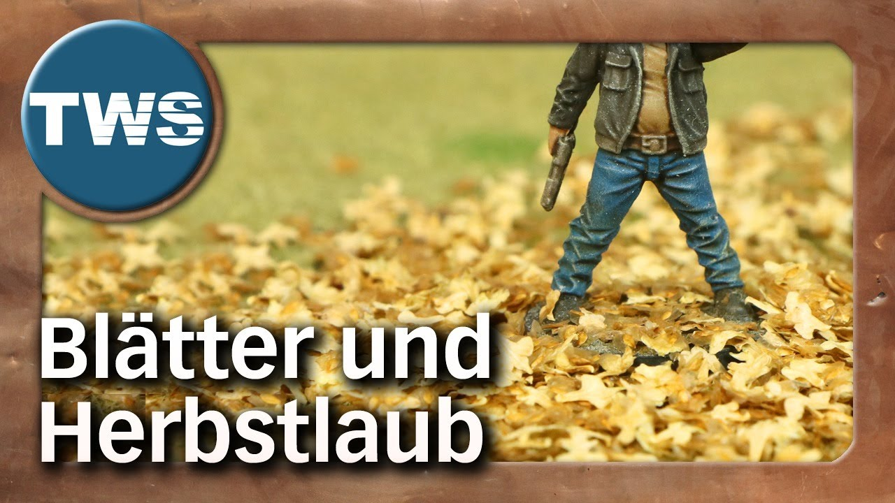 Tutorial: Blätter und Herbstlaub / Leaves and autumn foliage (Tabletop-Gelände, TWS)