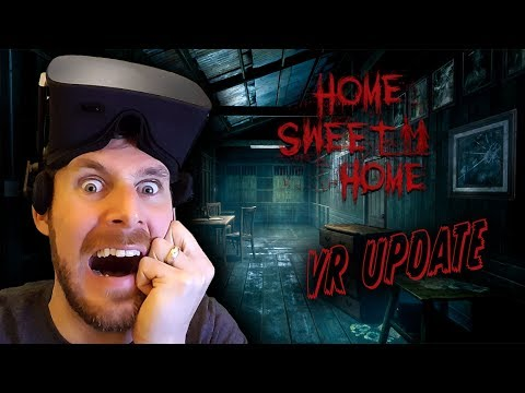HOME SWEET HOME VR Update - Part 3