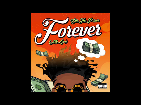 Silk The Prince - #Forever (My Love)  [prod by K Swisha] | IG: @SilkThePrince