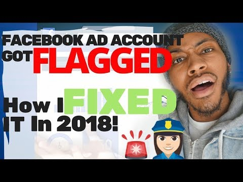 Facebook Ad Account DISABLED/FLAGGED/BANNED ?? (How to SOLVE IT in 2018)