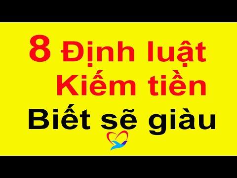 8 ĐỊNH LUẬT KIẾM TIỀN CỦA NHÀ GIÀU MÀ NGƯỜI NGHÈO KHÔNG BIẾT