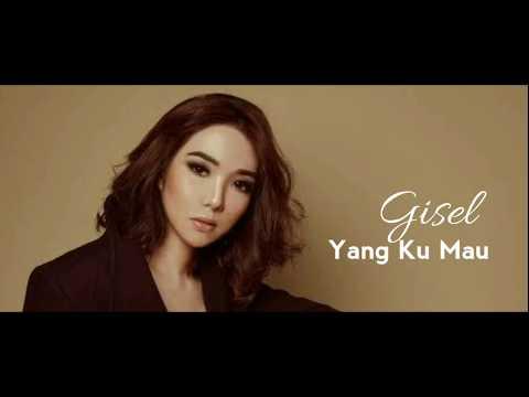 Gisel - Yang Kumau | OST. Rumput Tetangga (Lirik)