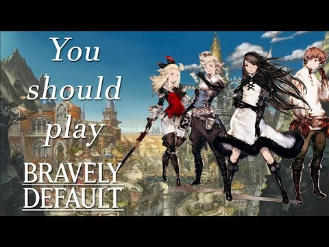 You Should Play: Bravely Default