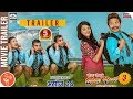 CHHAKKA PANJA 3 | New Nepali Movie Trailer 2018 | Deepak, Deepika, Priyanka, Kedar, Jeetu, Buddhi