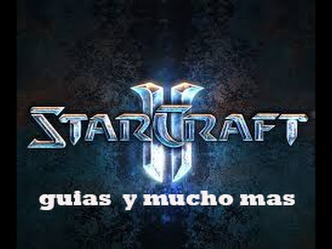 Starcraft 2 Guia Basica De Combates en Duo