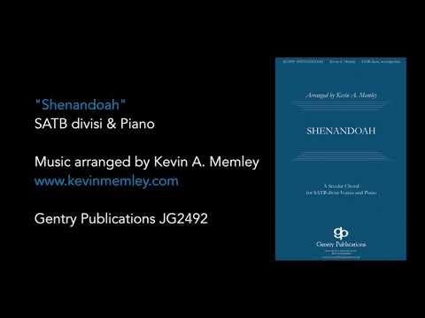 Kevin A. Memley - Shenandoah SATB divisi