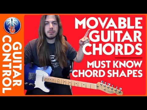 Moveable Guitar Chords - Must Know Chord Shapes - YouTube
