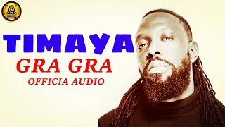 Timaya - Gra Gra (Official Audio)