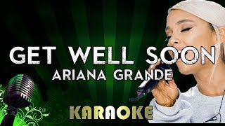 Get Well Soon - Ariana Grande | LOWER Key Karaoke Version Instrumental Lyrics Cover Sing Along