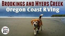 Brookings and Myers Creek Beach on the Oregon Coast 2018