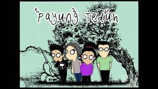 Download lagu PAYUNG TEDUH ☂ TERBARU ♫ ♫