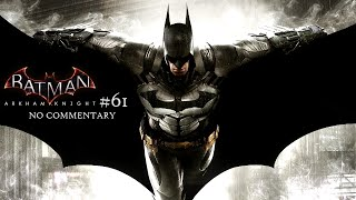 Batman Arkham Knight (Xbox One) - Part 61 - Firefighter Rescue [NO COMMENTARY]