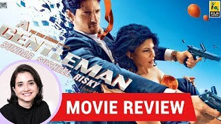Anupama Chopra's Movie Review of A Gentleman