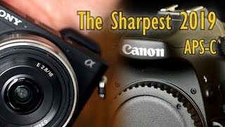 By popular demand: The 10 Sharpest APS-C Lenses for 2019