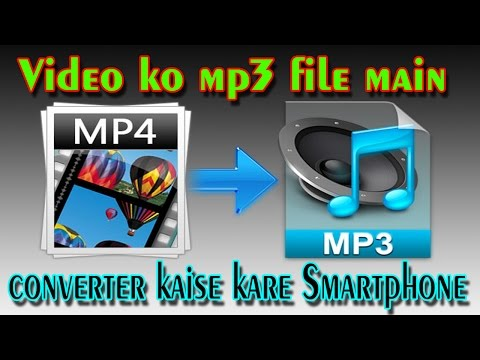 how-to-video-converter-mp3-song-on-your-android-phone