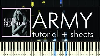 Ellie Goulding - Army - Piano Tutorial - How to Play + Sheets