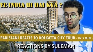 Pakistani Reacts To Kolkata City Full View In 5 Minutes | West Bengal | Plenty Facts