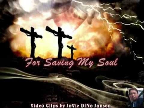 Thank You Lord, For Saving My Soul, JSM © Clips by JoVie DiNo Jansen 2014