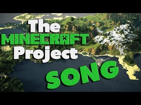 ♫ THE MINECRAFT PROJECT SONG ♫ Iniquity Rhymes