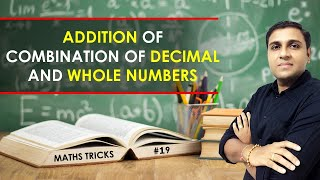 Addition Tricks/Shortcuts/Formula   Addition of Combination of Decimal and Whole Number I Math Trick