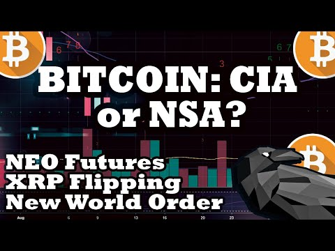 Bitcoin Founded By CIA Or NSA? NEO Futures And XRP Flip
