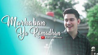 MARHABAN YA RAMADHAN (COVER) RIZKi KURNIAWAN