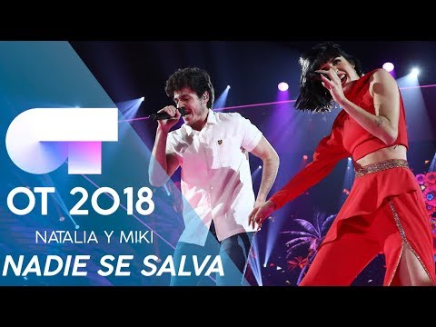 """NADIE SE SALVA"" - NATALIA y MIKI | Gala Eurovisión 2019 | OT 2018"