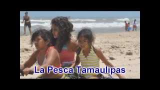 Playa la Pesca - Soto La Marina