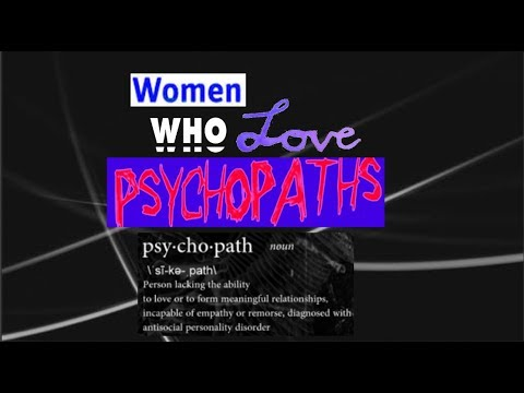 Jordan Peterson: Women who fall in love with psychopaths