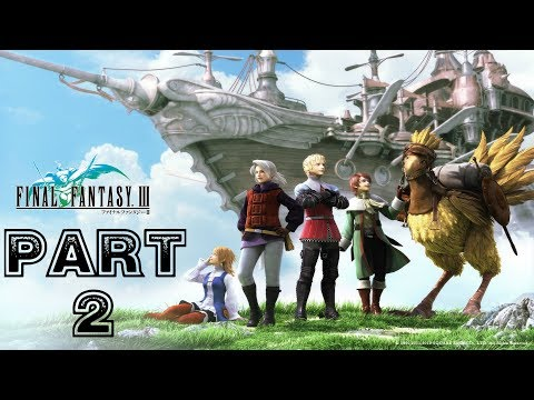 Final Fantasy III HD Remake [Blind] Playthrough Part 2 (Refia And Ingus)