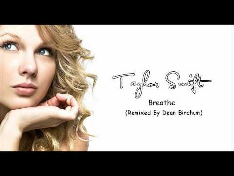 Taylor Swift- Breathe