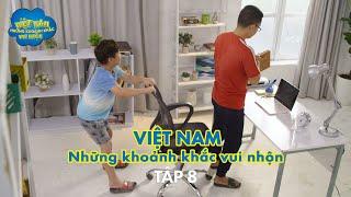 Việt Nam - Những Khoảnh Khắc Vui Nhộn   Tập 8
