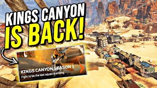 KINGS CANYON IS BACK IN APEX LEGENDS!