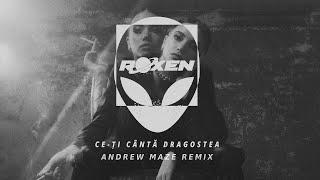 Descarca Roxen - Ce-ti Canta Dragostea (Andrew Maze Remix)